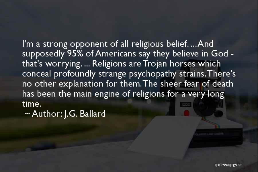Horses Quotes By J.G. Ballard