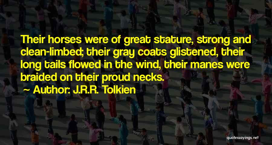 Horses Quotes By J.R.R. Tolkien