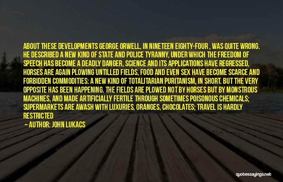 Horses Quotes By John Lukacs