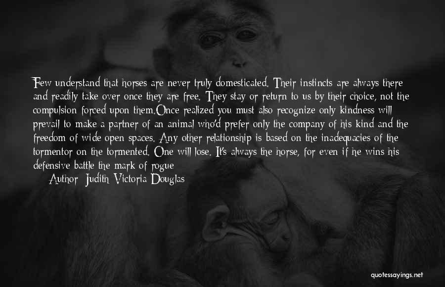 Horses Quotes By Judith-Victoria Douglas