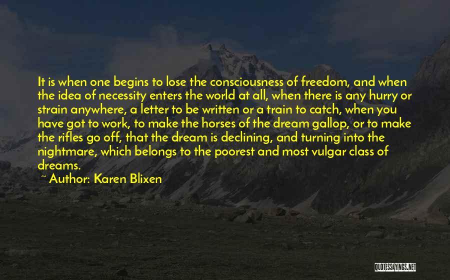 Horses Quotes By Karen Blixen