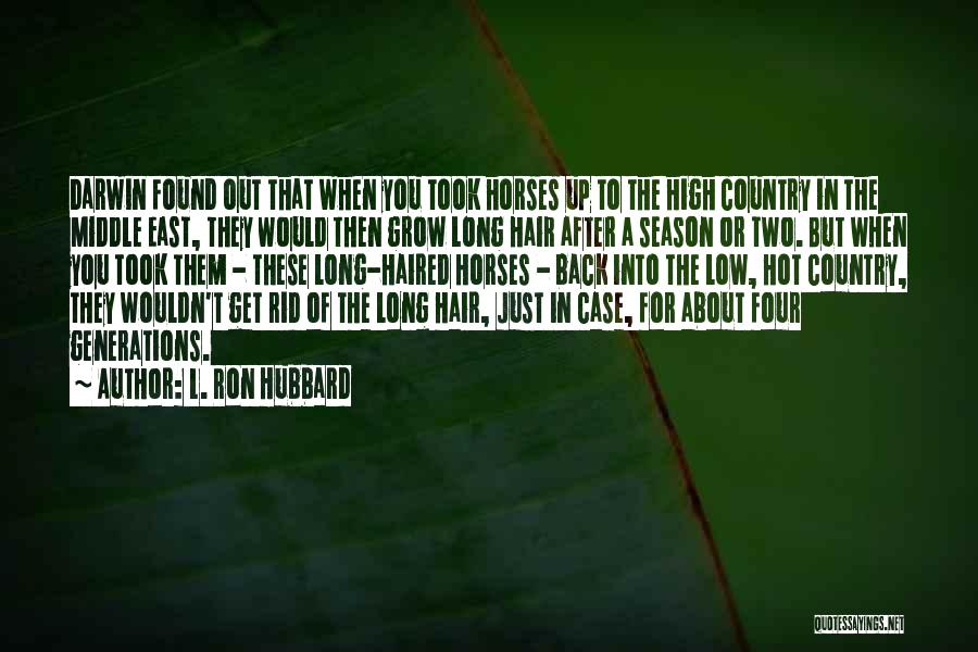 Horses Quotes By L. Ron Hubbard