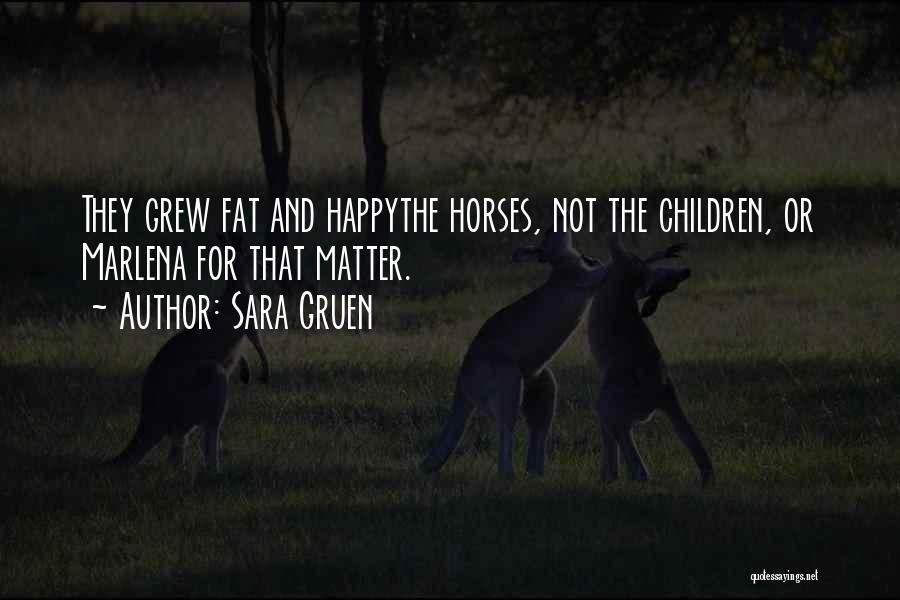 Horses Quotes By Sara Gruen