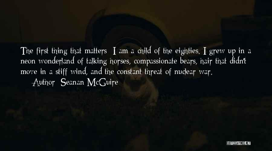 Horses Quotes By Seanan McGuire