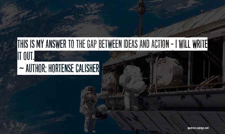 Hortense Calisher Quotes 378228