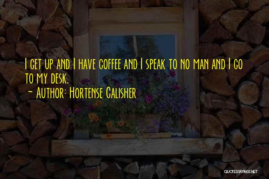 Hortense Calisher Quotes 870395
