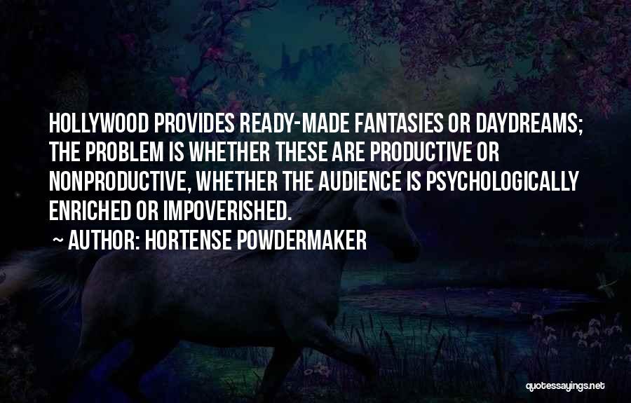 Hortense Powdermaker Quotes 743657