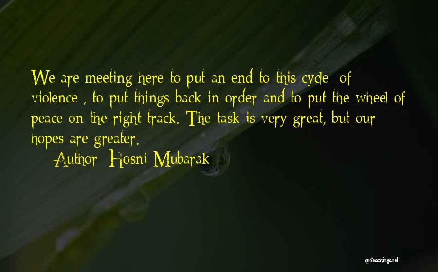 Hosni Mubarak Quotes 1953171
