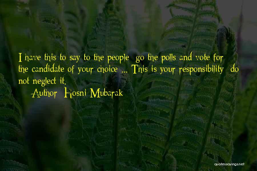 Hosni Mubarak Quotes 2016599
