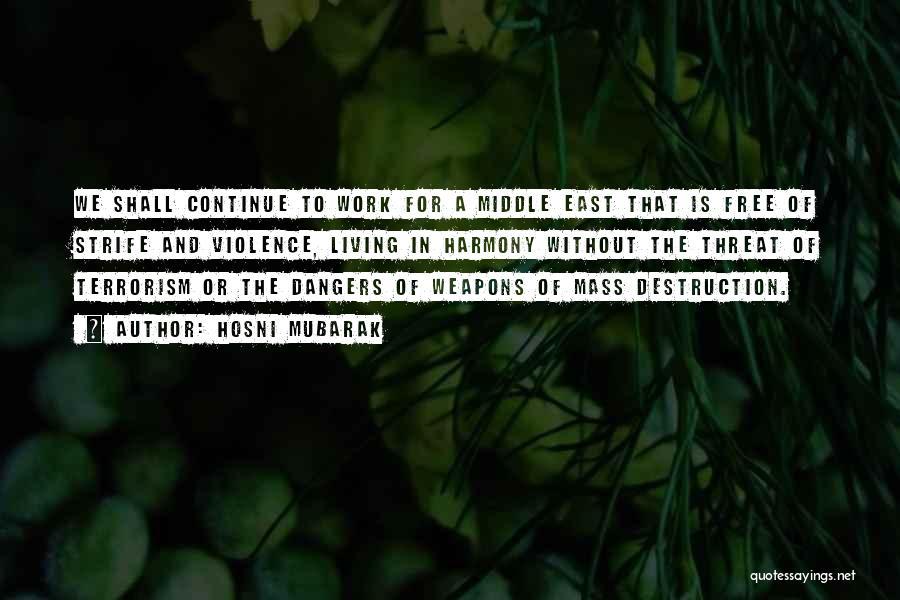 Hosni Mubarak Quotes 2207884