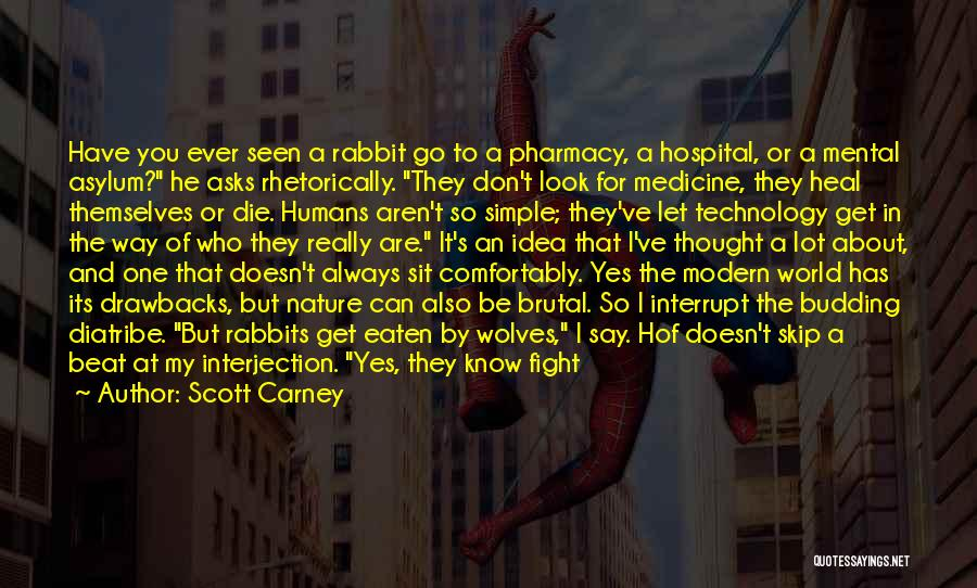 Hospital Pharmacy Quotes By Scott Carney
