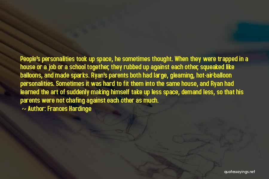 Hot Air Balloons Quotes By Frances Hardinge