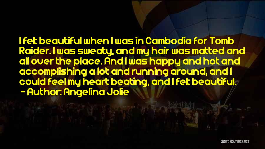 Hot And Beautiful Quotes By Angelina Jolie