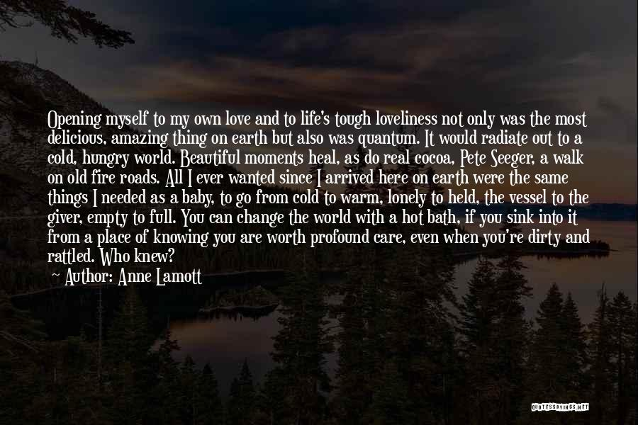 Hot And Beautiful Quotes By Anne Lamott