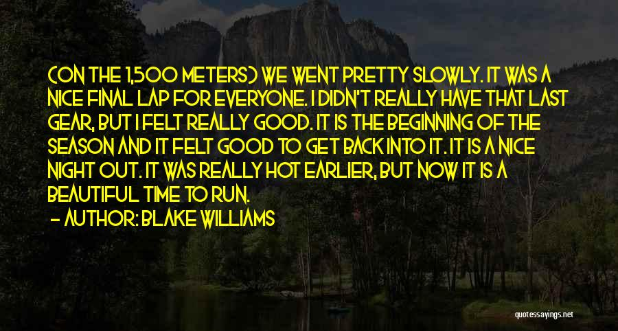Hot And Beautiful Quotes By Blake Williams