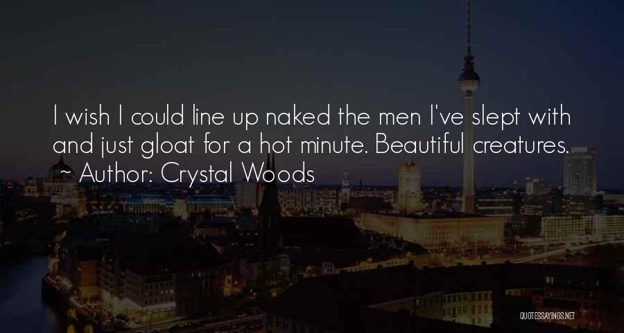 Hot And Beautiful Quotes By Crystal Woods