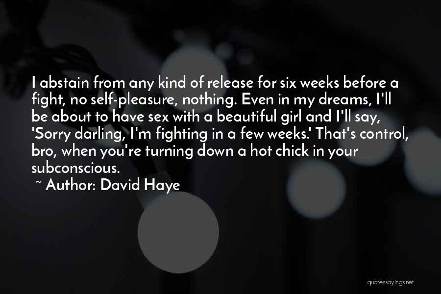 Hot And Beautiful Quotes By David Haye