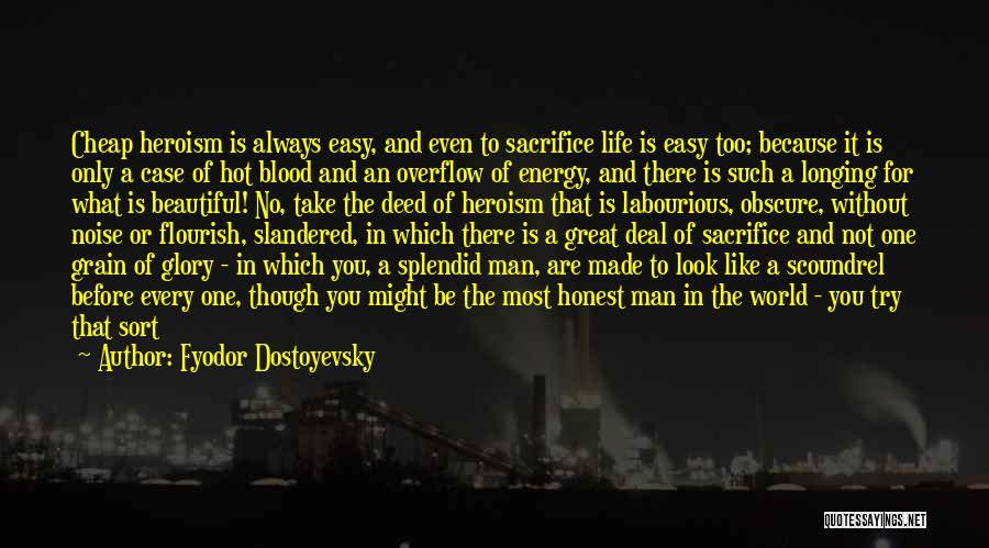 Hot And Beautiful Quotes By Fyodor Dostoyevsky