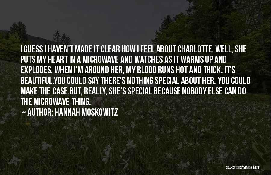 Hot And Beautiful Quotes By Hannah Moskowitz