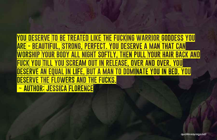 Hot And Beautiful Quotes By Jessica Florence