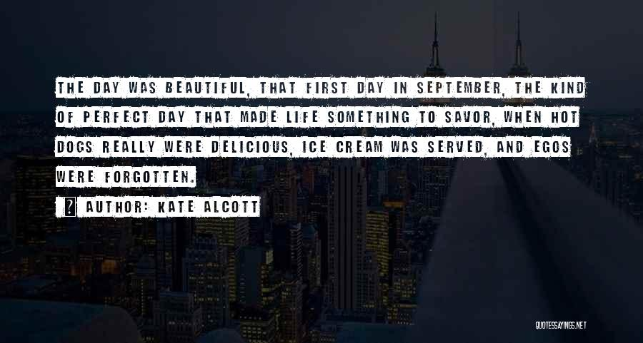 Hot And Beautiful Quotes By Kate Alcott