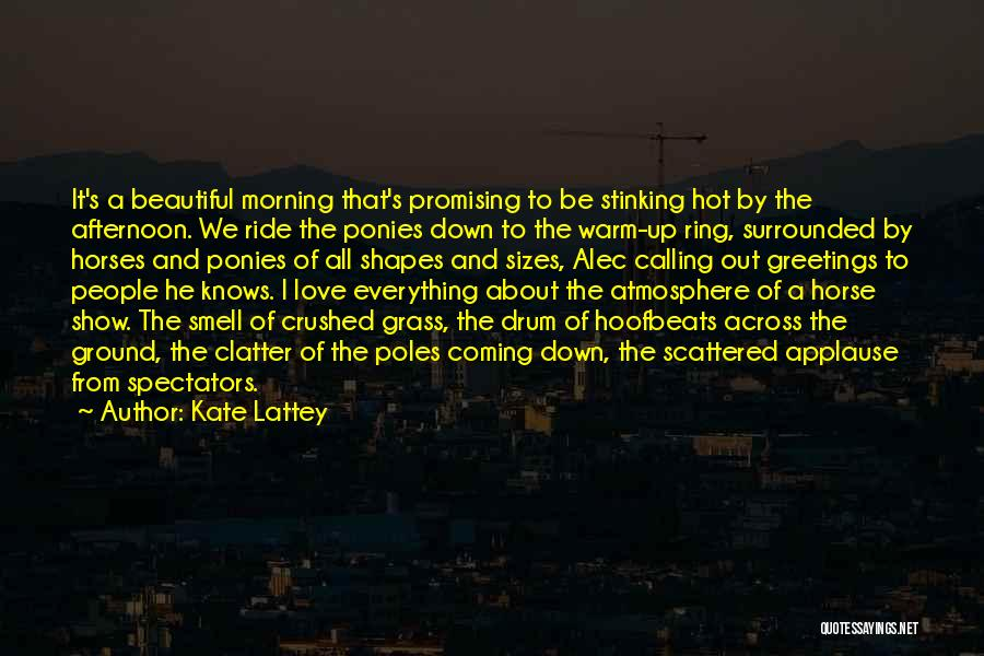 Hot And Beautiful Quotes By Kate Lattey