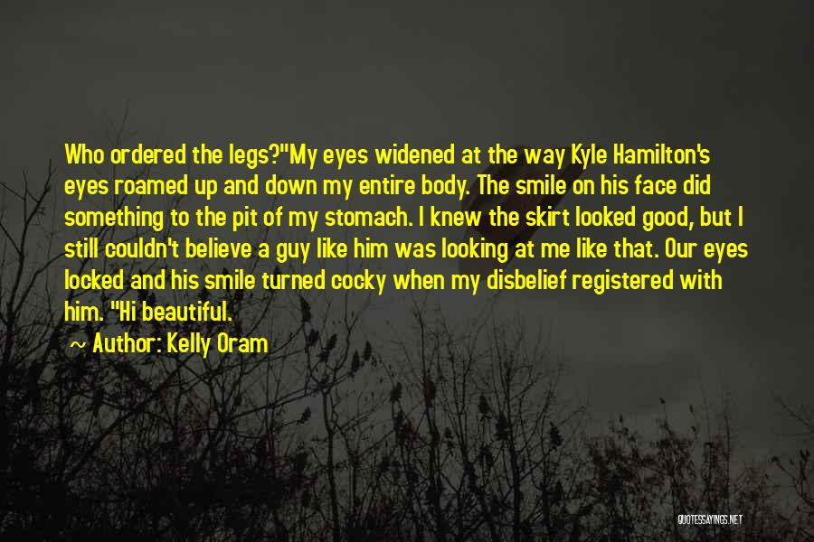Hot And Beautiful Quotes By Kelly Oram