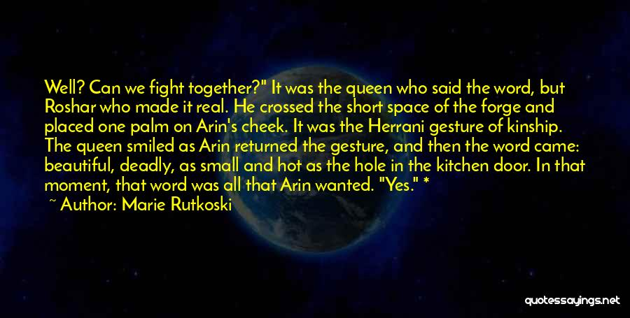 Hot And Beautiful Quotes By Marie Rutkoski