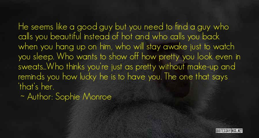 Hot And Beautiful Quotes By Sophie Monroe
