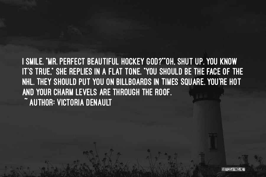 Hot And Beautiful Quotes By Victoria Denault
