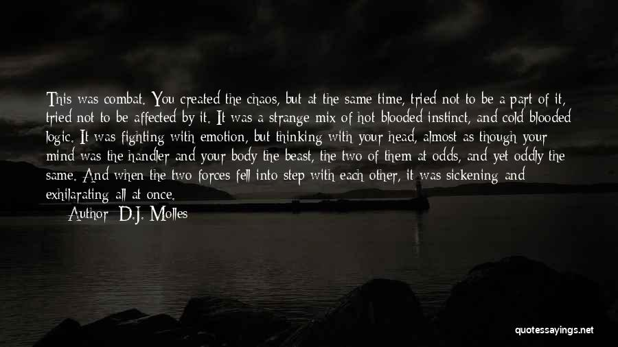 Hot Blooded Quotes By D.J. Molles
