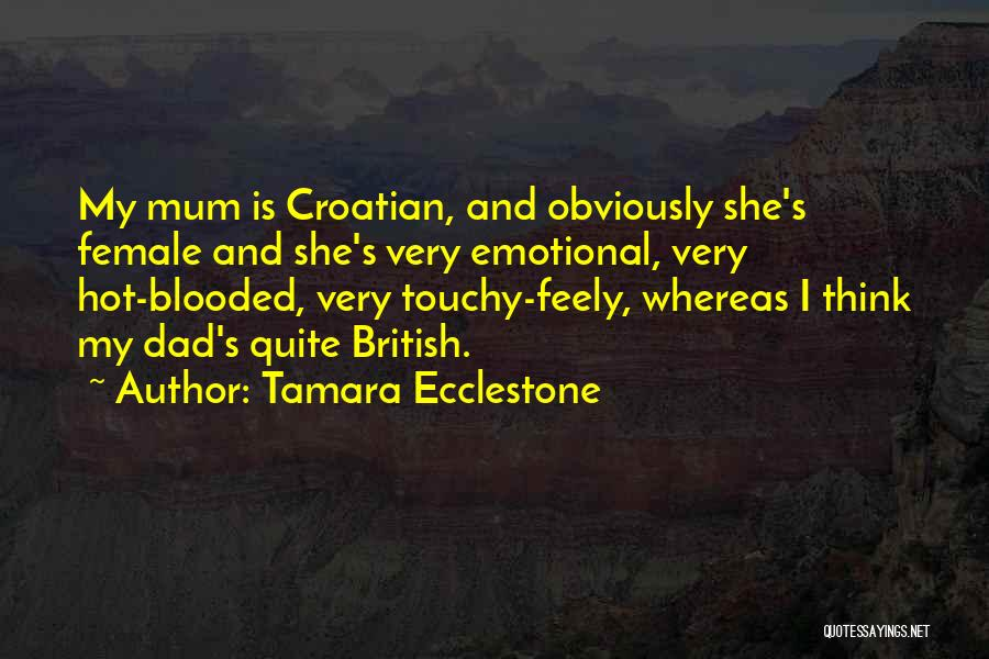 Hot Blooded Quotes By Tamara Ecclestone