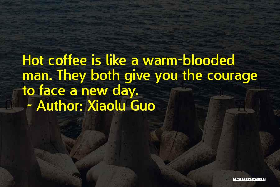 Hot Blooded Quotes By Xiaolu Guo