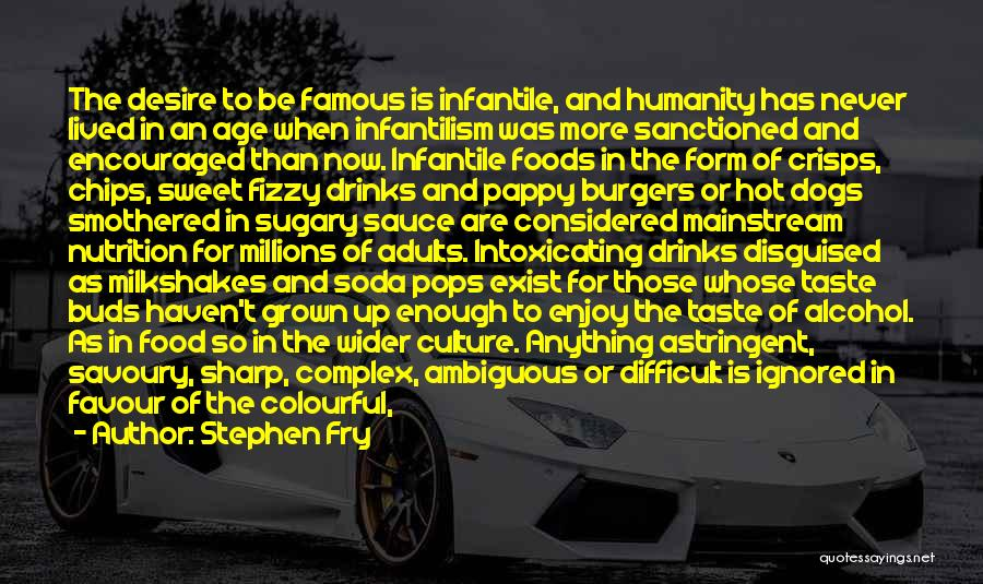 Hot Chips Quotes By Stephen Fry
