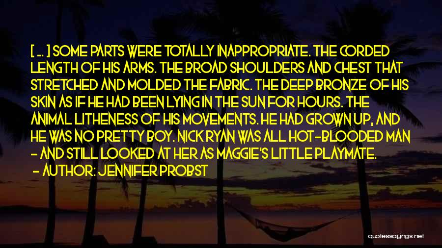 Hot Man Quotes By Jennifer Probst