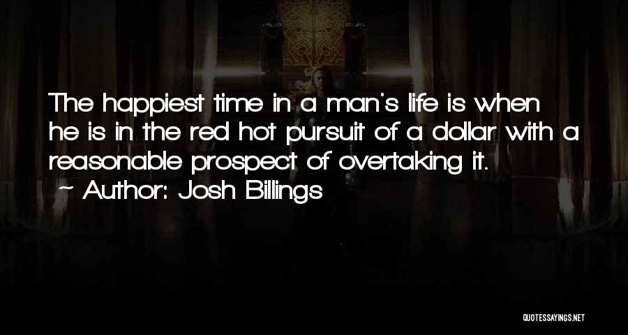 Hot Man Quotes By Josh Billings