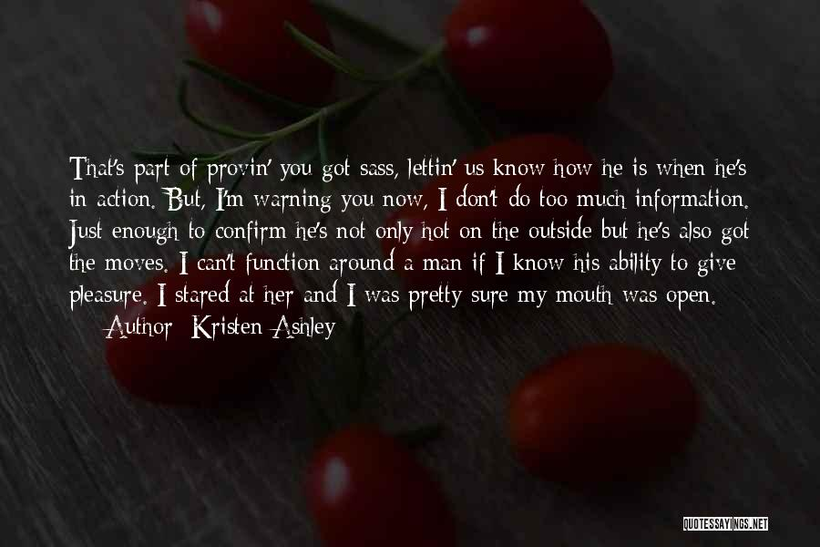 Hot Man Quotes By Kristen Ashley
