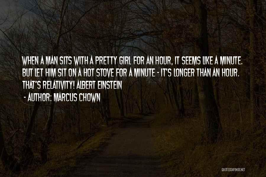 Hot Man Quotes By Marcus Chown
