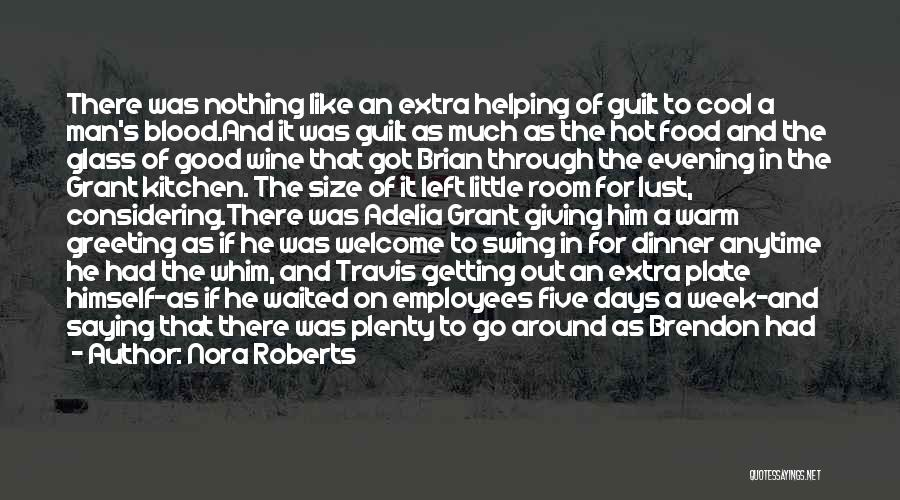 Hot Man Quotes By Nora Roberts