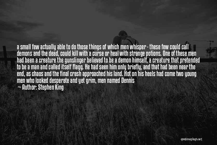Hot Man Quotes By Stephen King