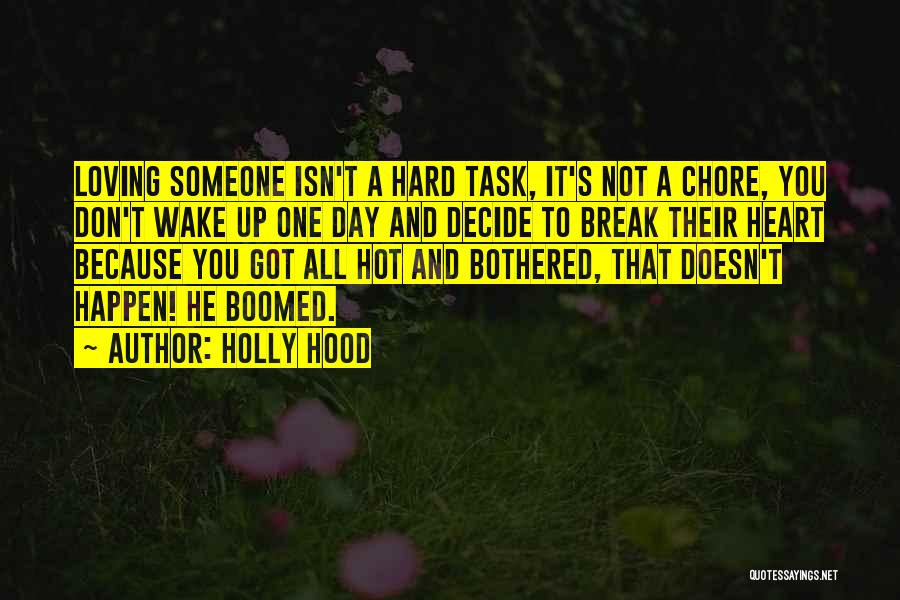 Hot N Bothered Quotes By Holly Hood