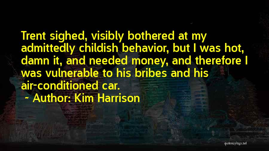 Hot N Bothered Quotes By Kim Harrison