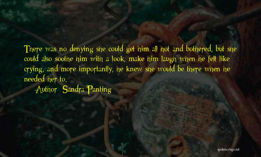 Hot N Bothered Quotes By Sandra Panting