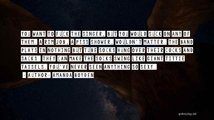 Hot Peppers Quotes By Amanda Boyden