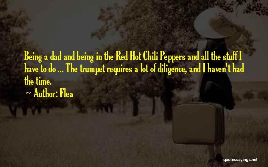 Hot Peppers Quotes By Flea