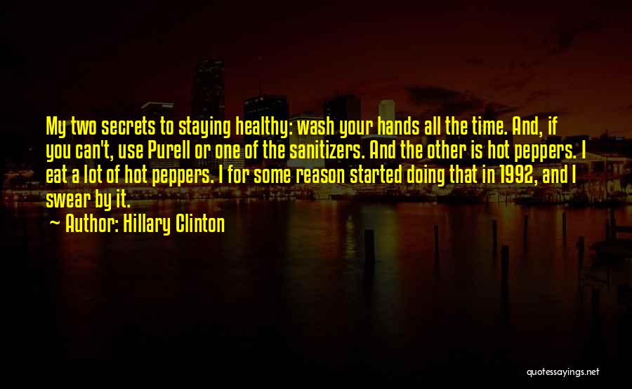 Hot Peppers Quotes By Hillary Clinton