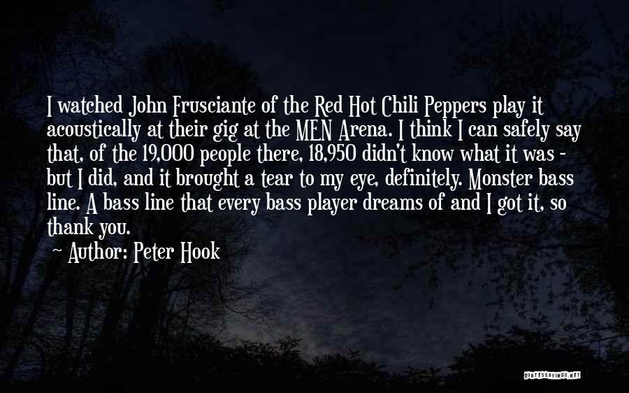 Hot Peppers Quotes By Peter Hook