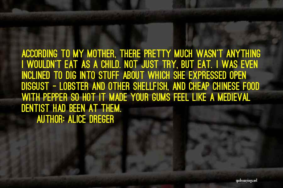Hot Stuff Quotes By Alice Dreger