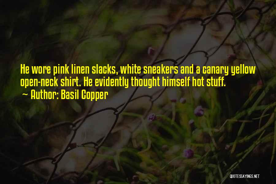 Hot Stuff Quotes By Basil Copper