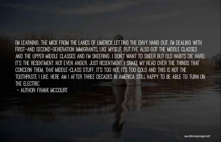 Hot Stuff Quotes By Frank McCourt